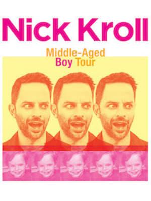 Nick Kroll: Middle Aged Boy-Nick Kroll