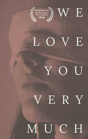 We Love You Very Much (1970)