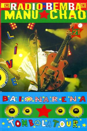 Manu Chao & Radio Bemba Baionarena (2009)