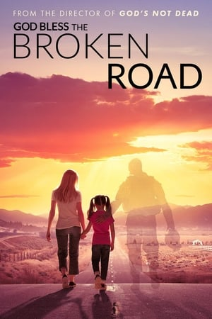 Poster God Bless the Broken Road (2018)