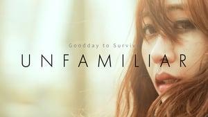 Unfamiliar (2015) CDA Online Cały Film