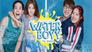 Water Boyy: The Series (2017) Episode 6