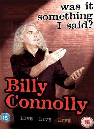 Billy Connolly: Was It Something I Said?-Billy Connolly