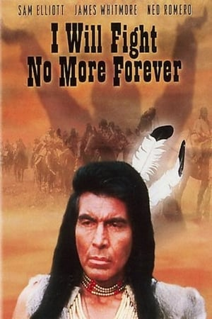 I Will Fight No More Forever-James Whitmore