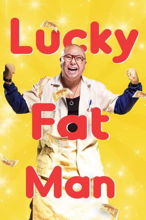 Lucky Fat Man (2017)