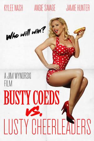 Busty Coeds vs. Lusty Cheerleaders (2011)