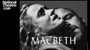 English movie from 2018: National Theatre Live: Macbeth