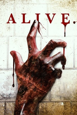 « Alive Streaming Complet (2020) Film VF HD ...