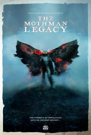Watch The Mothman Legacy Full Movie