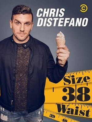 Chris Destefano: Size 38 Waist (2019)