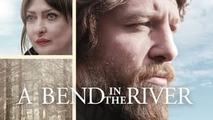 A Bend in the River 2020