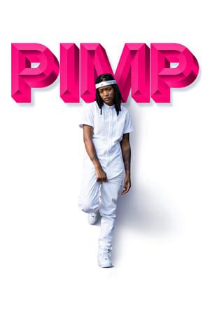 Pimp (2018) Subtitle Indonesia