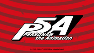 PERSONA5 the Animation (2018 – …)