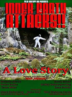 Inner Earth Attacks A Love Story (2021)