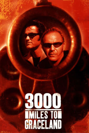 3000 Miles To Graceland (2001) is one of the best movies like A Million Ways To Die In The West (2014)
