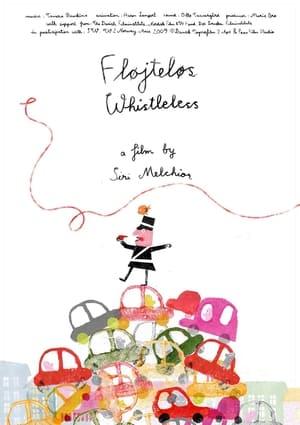 Whistleless (2010)