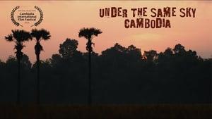 Under The Same Sky-Cambodia
