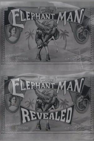 Image The Terrible Elephant Man Revealed