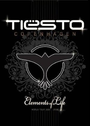 Cubierta de la película Tiësto: Elements of Life, Copenhagen (Part 1 Tiësto Elements Of Life)
