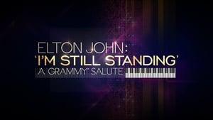 Elton John: I'm Still Standing – A GRAMMY Salute