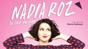 Nadia Roz : Ça fait du bien (2019)