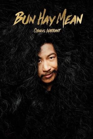 Bun Hay Mean - Le Chinois Marrant-Azwaad Movie Database