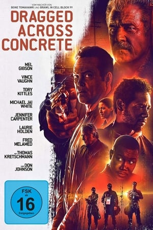 Dragged Across Concrete Film