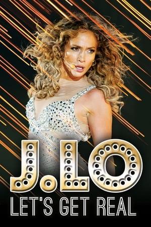 J. Lo: Let's Get Real