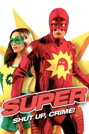 Super (2010) is one of the best movies like Neighbors (2014)
