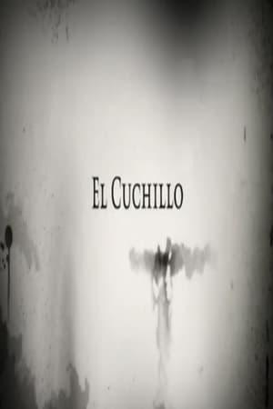 El Cuchillo Trailer