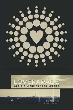 Love Parade: When Love Learned to Dance