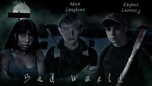 Bad World (2021)