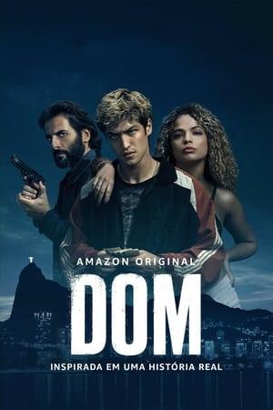 Dom 1ª Temporada Completa Torrent (2021) Nacional 5.1 WEB-DL 720p | 1080p | 2160p 4K – Download