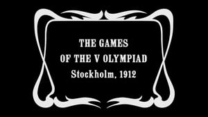 The Games of the V Olympiad Stockholm, 1912 full movie