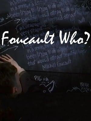 Foucault Who?