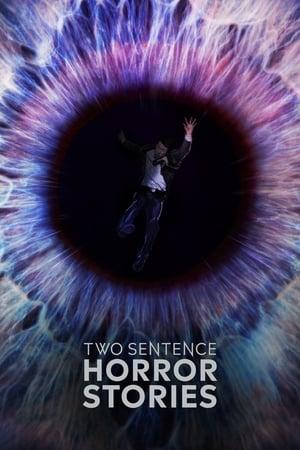 Two Sentence Horror Stories: Season 1