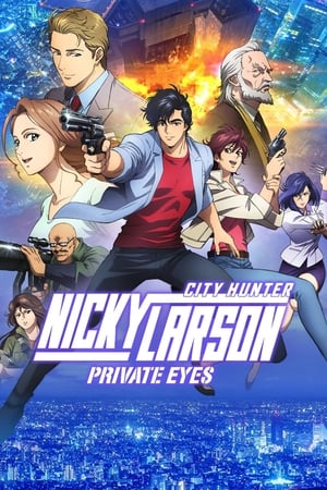 Film Nicky Larson Private Eyes  (City Hunter: Shinjuku Private Eyes) streaming VF gratuit complet