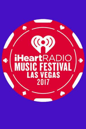 IHeartRadio Music Festival [2017] (2017)