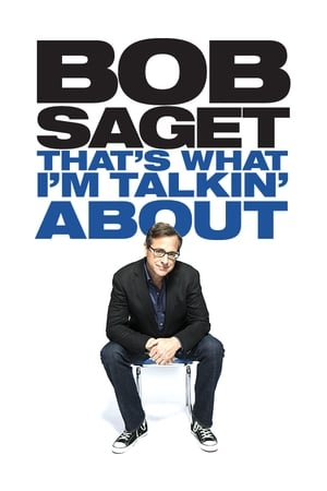 Bob Saget: That's What I'm Talking About-Azwaad Movie Database