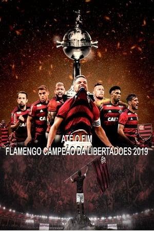Até o Fim: Flamengo Campeão da Libertadores Torrent (2019) Nacional WEB-DL 720p Download
