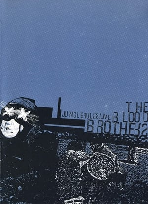 The Blood Brothers: Jungle Rules Live