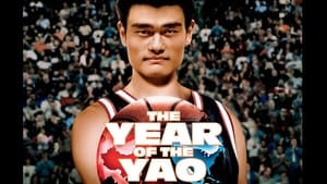 The Year of the Yao (2004)