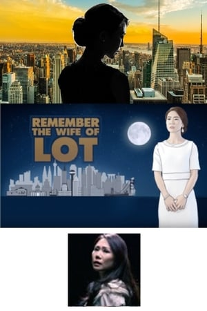 Remember the Wife of Lot - Part 3
