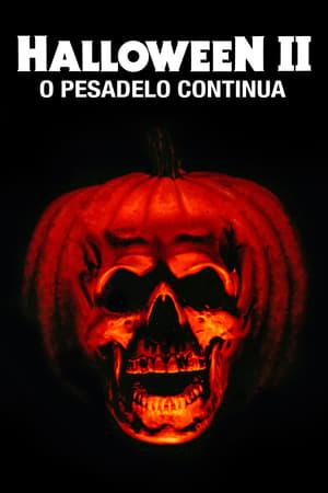 Assistirr Halloween 2: O Pesadelo Continua Dublado Online Grátis