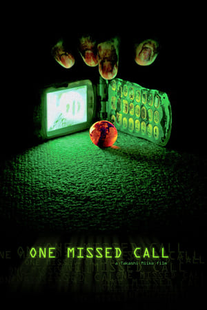 One Missed Call 2003 Full Movie Subtitle Indonesia