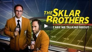 The Sklar Brothers: What Are We Talking About?
