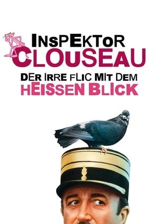 Inspektor Clouseau - Der irre Flic mit dem heißen Blick Film