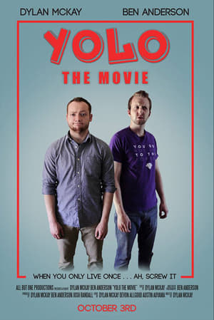 YOLO: The Movie (2015)