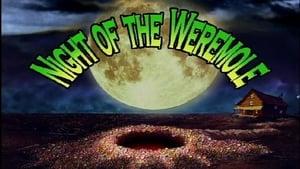 Night of the Weremole