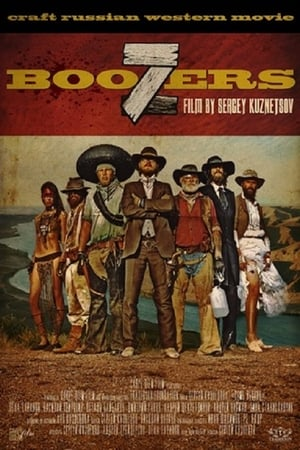 Watch 7BOOZERS Full Movie
